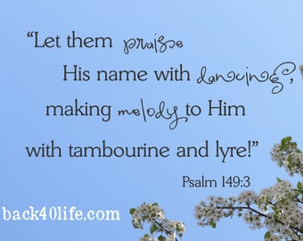 Praise His Name with Dancing Psalm 149:3 Vinyl Wall Decal(B-027)