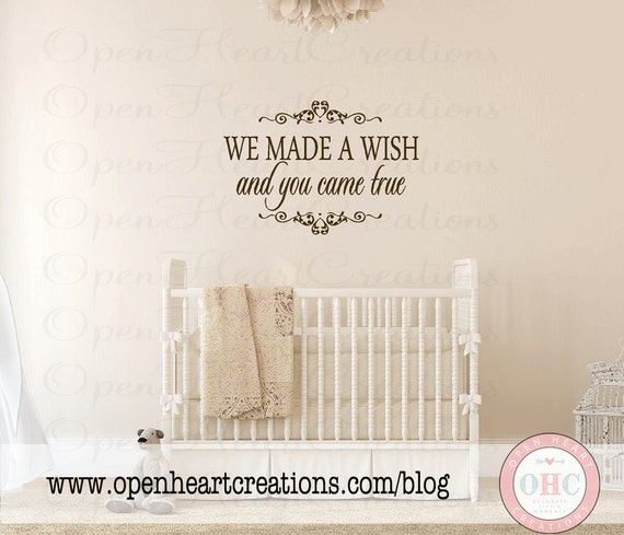 We Made A Wish And You Came True Wall Decal Baby Nursery