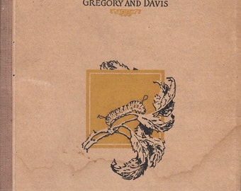 Common Garden Pests What They Are and How to Control Them Gregory & Davis 1928