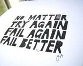 No matter try again fail again fail better 8x10 linocut Samuel Beckett typography letterpress quote