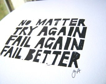 No matter try again fail again fail better 8x10 linocut Samuel Beckett typography letterpress quote