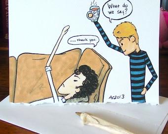 Sherlock Thank You Card v3 - BBC Sherlock Holmes and John Watson - What Do We Say
