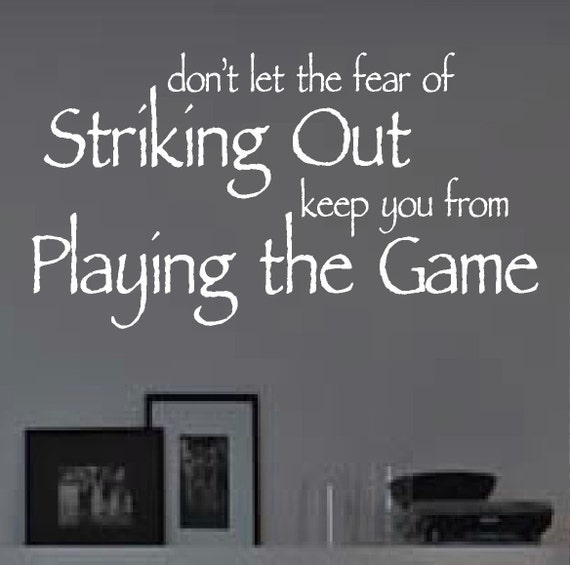Fear Striking Out, Baseball Quote, Vinyl Wall Lettering, Vinyl Wall Decals, Vinyl Letters, Vinyl Lettering, Wall Quotes, Sports Decal
