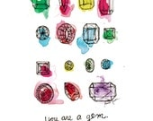 You Are a Gem Print