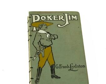 1906 POKER JIM Antique Lined Notebook Journal