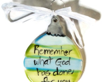 Remember what God has done for you, Flat Christmas ball ornament