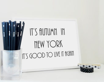 Art Print Autumn in New York, Lyrics Art Print, Autumn Quote, Typography Wall Art, Bedroom Decor, Home Decor in Black and White