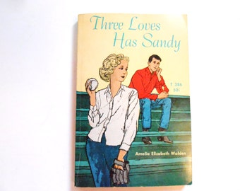 Three Loves Has Sandy, a Vintage Children's Book, Teenage Novel
