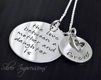 The love between a mother and daughter is forever - Personalized Hand Stamped Necklace