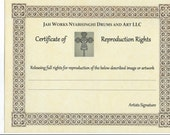 Certificate of Reproduction for any of our Original Artworks