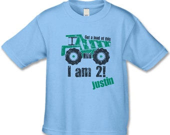 Get a load of this... I am 2!  Personalized Birthday T-Shirt - Construction Birthday - Dump-truck Birthday Party - Any Number Works for Us