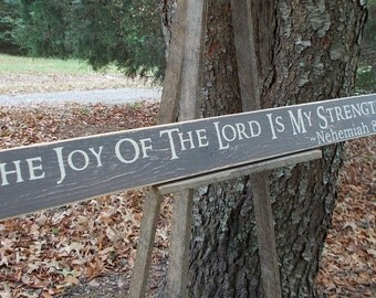 3 FOOT LONG The Joy Of The Lord Is My Strength Nehemiah 8:10 Wood Sign