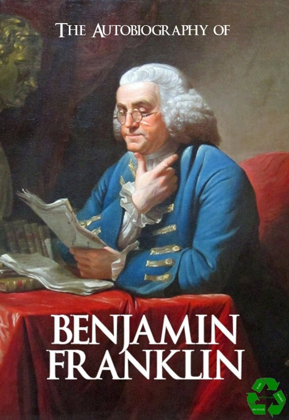 an introduction to and a literary analysis of the autobiography of benjamin franklin Pdf biography of benjamin franklin the autobiography of benjamin franklin with introduction and notes edited by charles w eliot is a publication of the electronic classics series.