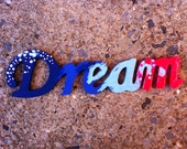 "Etsy Exclusive Series Supernvoae ORIGINAL Art ""Words Series - 6 - Dream"" Acrylic Painting FREE SHIPPING 9"" Long wooden deco word stars"