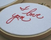 Red I love you hoop art / script hand embroidery / anniversary / kids room decor / sweet spring gift / 4 inch size