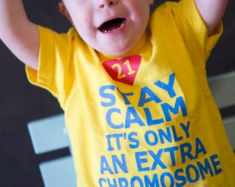 Stay Calm It's Only An Extra Chromosome Children's T shirt Supporting Down Syndrome