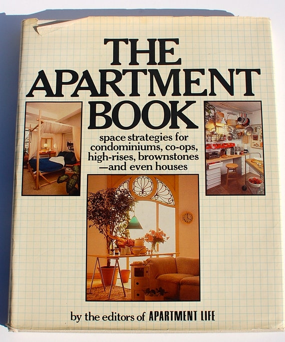 the apartment book by editors of apartment life magazine