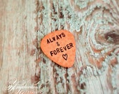 STORE CLOSING SALE Always & Forever - Guitar Pick - Hand Stamped - Angelorian Tradition