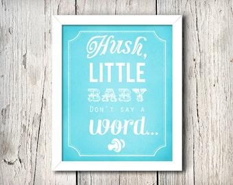 Hush Little Baby - DIY Printable Nursery Art