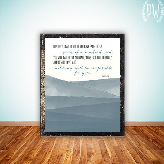 Bible Verse Art print, watercolor printable Scripture wall art decor, INSTANT DOWNLOAD bible verse quote - move mountains Matthew 17:20