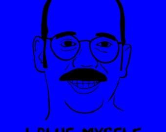 I Blue Myself (Arrested Development) Royal Blue Shirt