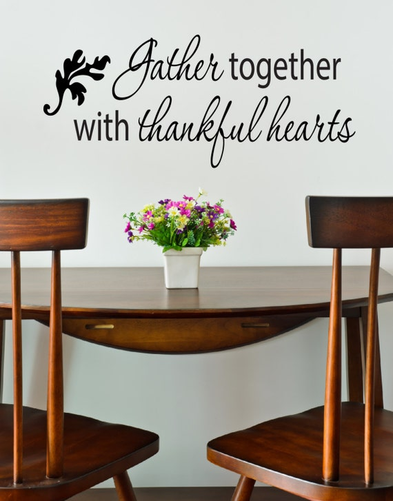 Items similar to thanksgiving decals gather together for Dining room quote decals
