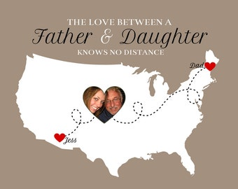 The Love Between a Father and Daughter -  Personalized Art Map, Custom Photo Heart on Map - Two Location, Dad and Daughter Gift