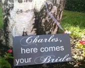 Uncle Here Comes Your Girl - Uncle Here Comes your Bride - Wedding Signs -- Wedding Signage --  Here Comes the Bride Sign