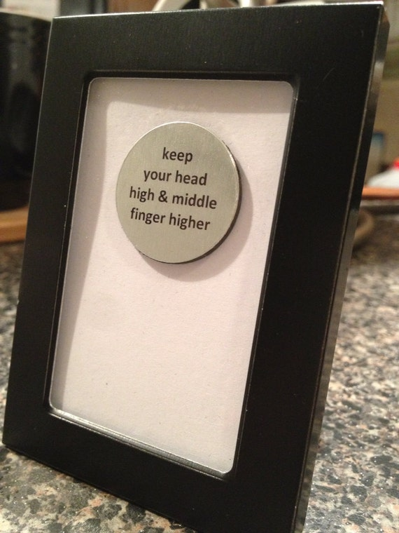 Quote Magnet Frame Keep Your Head Up High Amp Your