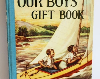 Our Boys' Gift Book 1940's