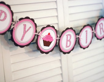 Cupcake HAPPY BIRTHDAY Banner, cupcake party decorations in Pink and Brown, 1st birthday party decorations
