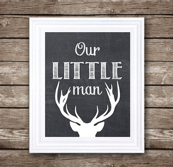 Our Little Man - Deer Silhouette - PRINTABLE Nursery Art - INSTANT DOWNLOAD