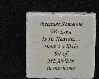 Because Someone We Love Coasters Set of 4 handcrafted