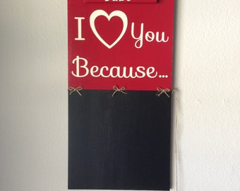 Customized I love you because chalkboard (for the entire family)