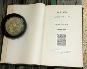 Antique Asolando Fancies And Facts a Victorian romantic poem book by Robert Browning Houghton, Mifflin and Company Riverside Press Cambridge