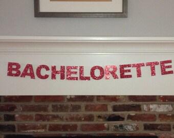 Medium Bachelorette Banner - Pomegranate Glitter