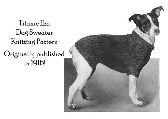 Free Knitting Pattern Jack Russell Dog : Items similar to 1916 Dog Sweater Knitting Pattern Titanic ...