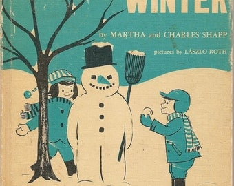 Let's Find Out About Winter - Martha and Charles Shapp - Laszlo Roth - 1963 - Vintage Book