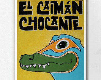 Luchamal El Caiman Chocante Wall Art Print