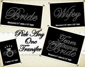 Pick Any ONE Wedding Party Rhinestone Transfer hot fix FREE RING