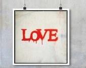 Urban Art Print - Love stencil graffiti urban art romantic Valentine 7x7 12x12 18x18 22x222 square Fine Art Photo print wall art home decor