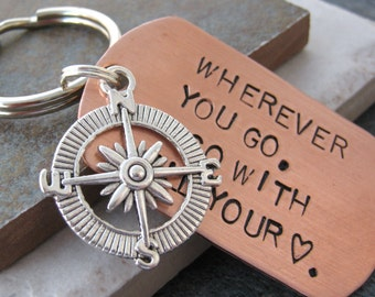 Wherever You Go, Go With All Your Heart COMPASS keychain, large copper dog tag, customize with your own words, read listing for specs