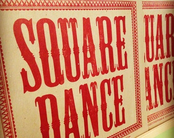 SQUARE DANCE Poster Letterpress Wood Type