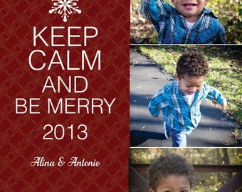 Keep Calm and Be Merry Holiday Card