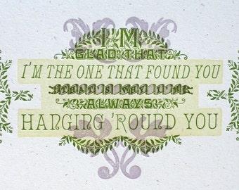 Glad I Found You letterpress vintage print
