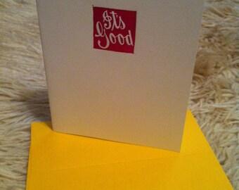 Letterpress-printed It's Good Notecard