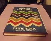 1973 Copy of Crochet and Creative Design by Annette Feldman