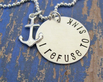 I refuse to sink silver charm necklace