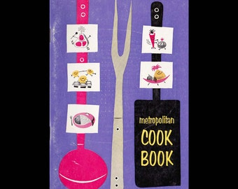Metropolitan Cook Book - Vintage Recipe Book c. 1957