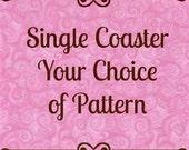 Coaster, Fabric Coaster, Single Coaster   Your choice of Fabric Design
